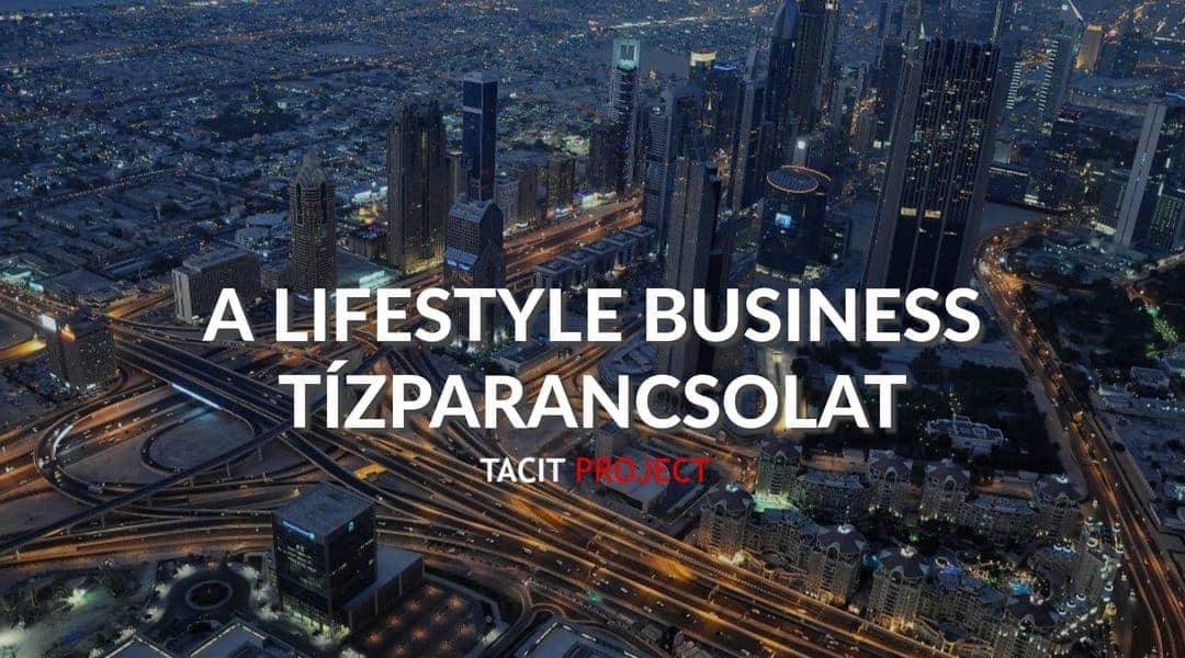 A Lifestyle Business Tízparancsolat